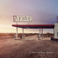 Afire - On The Road From Nowhere