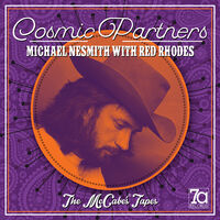 Michael Nesmith - Cosmic Partners: The Mccabe's Tapes