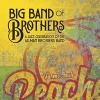 Big Band of Brothers - A Jazz Celebration of the Allman Brothers Band [Peach LP]
