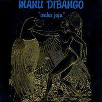 Manu Dibango - Waka Juju [Reissue]
