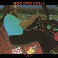 The Goo Goo Dolls - Jed [LP]