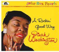 Dinah Washington - Rockin' Good Way: Juke Box Pearls [With Booklet] [Digipak]