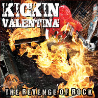 Kickin Valentina - Revenge Of Rock