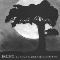 Belial - Gods Of The Pit Ii