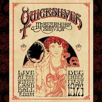 Quicksilver Messenger Service - Live At The Winterland Ballroom - December 1, 1973