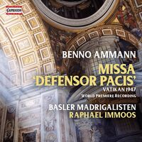 Ammann / Basler Madrigalisten / Immoos - Missa Defensor Pacis