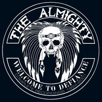 Almighty - Welcome To Defiance: Complete Recordings 1994-2001