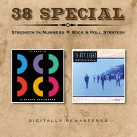 38 Special - Strength In Numbers / Rock & Roll Strategy