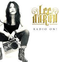 Lee Aaron - Radio On (White Vinyl) [Colored Vinyl] (Gate) (Wht)