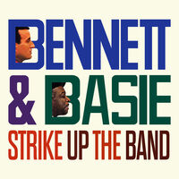 Tony Bennett  / Basie,Count - Strike Up The Band (Mod)