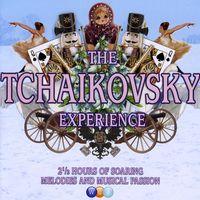 P.I. Tchaikovsky - Tchaikovsky Experience / Various