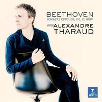 Alexandre Tharaud - Beethoven: Piano Sonatas Nos. 30-32