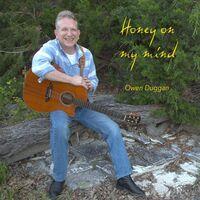 Owen Duggan - Honey On My Mind