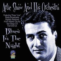 Artie Shaw - Blues In The Night