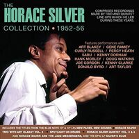 Horace Silver - Horace Silver Collection 1952-56