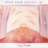 Steve Khan - Borrowed Time