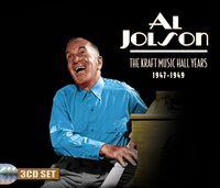 Al Jolson - Kraft Music Hall Years 1947-1949 (Rmst)