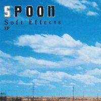 Spoon - Soft Effects EP [Vinyl]