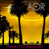 Aor - The Best Of The Westcoast Spirit