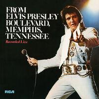 Elvis Presley - From Elvis Presley Boulevard Memphis Tennessee