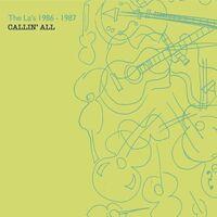 LAS - 1986-1987: Callin All