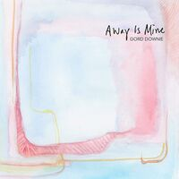 Gord Downie - Away Is Mine [2CD]