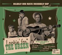 Hillbilly And Rustic Rockabilly Bop 2 / Various - Hillbilly And Rustic Rockabilly Bop 2: lookin' For The Green (VariousArtists)
