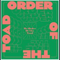 Order of the Toad - Re-Order Of The Toad
