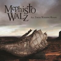 Mephisto Walz - All These Winding Roads