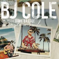 B Cole J / Eastoe,Dave - Daydream Smile (Uk)