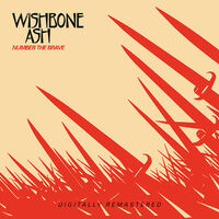 Wishbone Ash - Number The Brave (Uk)