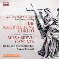 Schweitzer / Thuringer Bach Collegium - Resurrection of Christ