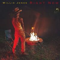 Willie Jones - Right Now