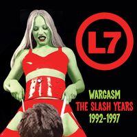 L7 - Wargasm: Slash Years 1992-1997 [Remastered] (Uk)