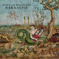 Dogo Y Los Mercenarios - Narrativa