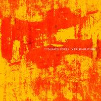 Tyshawn Sorey - Verisimilitude