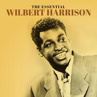 Wilbert Harrison - Essential Wilbert Harrison (Mod)