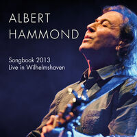 Albert Hammond - Songbook 2013-Live In Wilhelmshaven [Import]