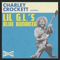 Charley Crockett - Lil G.L.'s Blue Bonanza [LP]