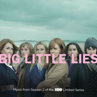 Various Artists - Big Little Lies [Music From Season 2 of the HBO Limited Series]