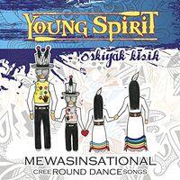 Young Spirit - Mewasinsational