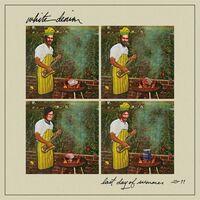 White Denim - Last Day Of Summer [Colored Vinyl]