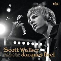 Scott Walker / Brel,Jacques - Jacques Brel Meets Scott Walker (Uk)