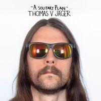 Thomas Jager V - Solitary Plan