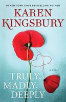 To Be Confirmed - Truly, Madly, Deeply: A Baxter Family Novel