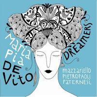 Maria Vito Pia De - Dreamers