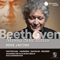 RENE JACOBS - Beethoven: Missa Solemnis