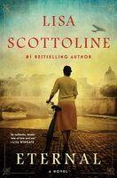 Lisa Scottoline - Eternal: A Novel