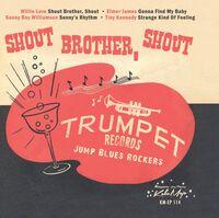 Trumpet Blues Rockers: Shout Brother, Shout / Var - Trumpet Blues Rockers: Shout Brother, Shout / Var