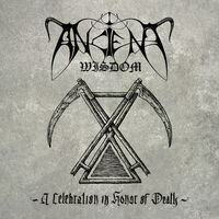 Ancient Wisdom - Celebration In Honor Of Death (Uk)
